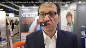 Quel est le rôle de la Fondation Travailler autrement ? Interview de Patrick-Levy Waitz