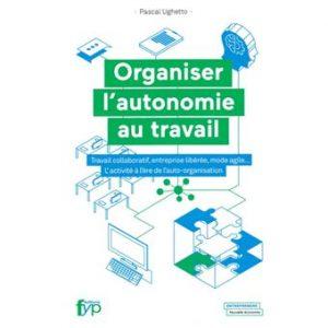 Organiser-l-autonomie-au-travail